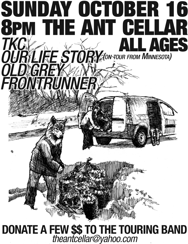 Flier for a punk show in a basement, the Ant Cellar, Lowell MA with TKC, Our Life Story, Old Grey, and Frontrunner